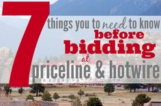 7 Things You Need To Know Before Bidding At Priceline or Hotwire