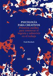#Diseño / Historia y Teoría  PSICOLOGÍA PARA CREATIVOS - Frank Berzbach #GustavoGili