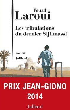 """Félicitations à Fouad Laroui, lauréat du prix Jean Giono 2014 pour """"Les Tribulations du dernier Sijilmassi"""" ! Nous avons adoré ses précédents livres, nous pressentons que celui-ci sera un nouveau coup de coeur ! Découvrez notre sélection """"Prix Jean Giono"""", sur BookeenStore."""