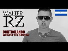 Controlando - Walter RZ (Concurso Alta Jerarquía)