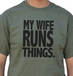 Wedding Gift My Wife Runs Things T-shirt Funny Tshirt Husband Gift Men T shirt Cool Shirt T shirt Wife Gift Graphic Shirts on Etsy, $14.99