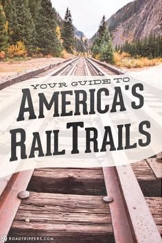 Hike abandoned US railways that are now gorgeous trails.
