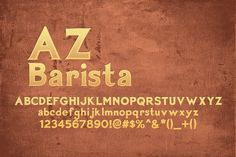 AZ Barista ~~ AZ Barista font is inspired from 1920's Poster art, namely Leonetto Cappiello designs.  This font was designed for use as a worn and antiqued headline.
