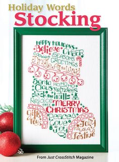 Holiday Words Stocking from the Nov/Dec 2015 issue of Just CrossStitch Magazine. Order a digital copy here: https://www.anniescatalog.com/detail.html?prod_id=128138