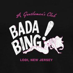 Bada Bing T-Shirt inspired by The Sopranos - Regular T-Shirt — MoviTees Les Sopranos, Bob Marley Art, Mafia Crime, Bada Bing, Tony Soprano, Old School Tattoo Designs, Vintage Television, Hbo Series, Iconic Movies