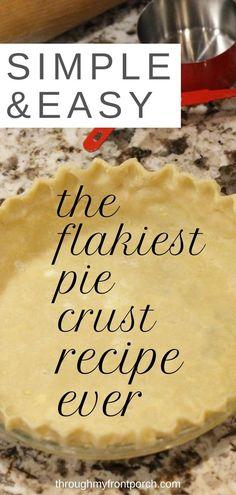 Never Fail Pie Crust Recipe, Savory Pie Crust Recipe, No Fail Pie Crust, Flakey Pie Crust, Pie Pastry Recipe, Pie Crust Uses, Easy Pie Crust, Homemade Pie Crusts, Pie Crust Recipes