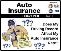 Does My Driving Record Affect My Auto Insurance Rate Car