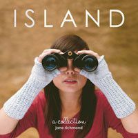 Island - a collection by Jane Richmond
