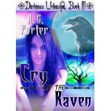 Cry of the Raven (Darkness Unleashed) (Kindle Edition)By RG Porter