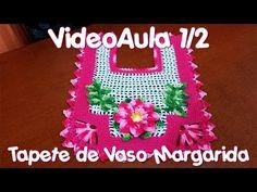 Capa de Vaso Sanitário Margarida 1/2 - YouTube