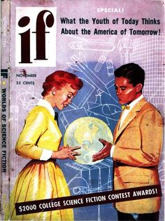 """If vol 4 no November Cover art by Bob Watkins titled """"Youth of Today Looks at America of Tomorrow. Science Fiction Magazines, Science Fiction Art, Youth Of Today, Fiction And Nonfiction, Sci Fi Books, Pulp Art, Vintage Magazines, Comic Book Covers, Retro Futurism"""