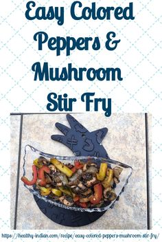 A colorful, yummy and easy-to-make dish comes in handy when you've had a busy day and have no time for grocery shopping or don't want to spend too much time in front of the stove. Nut Free, Grain Free, Mushroom Stir Fry, Healthy Stir Fry, Nigella Seeds, Stuffed Mushrooms, Stuffed Peppers, Easy Smoothies, Stir Fry Recipes
