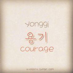 Yonggi -courage Lol its Suga's name
