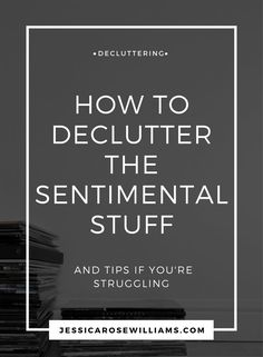 How to declutter the sentimental stuff. Decluttering sentimental stuff can be tough. Find out how I did it and what my decluttering tips are if you're struggling Minimalism Living, Minimalist Living Tips, Minimalist Home, Minimalist Lifestyle, How To Be Minimalist, Minimalist Interior, Minimalist Bedroom, Organize Life, Declutter Your Life
