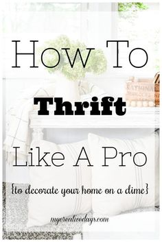 Thrift like a Pro | Decorate Cheap | Cheap Decor | Easy DIY Decor | Thrift Shopping