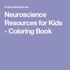 Neuroscience Resources for Kids - Coloring Book | Nervous System ...