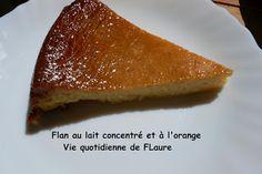 Flan au lait concentré et à l'orange Vie quotidienne de FLaure