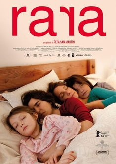 The Chilean film Rara , directed by Pepa San Martín, will receive the Sebastiane Latino Award at the coming edition of the San Sebastian Fe. 2011 Movies, Hd Movies, Movies To Watch, Movies Online, Movies And Tv Shows, Movie Tv, Films, Girly Movies, San Sebastian Film Festival