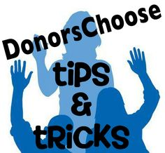 Tips & Tricks: Getting Your Donors Choose Project Funded!