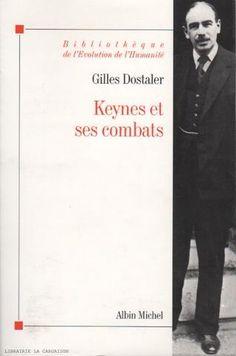 DOSTALER, GILLES. Keynes et ses combats