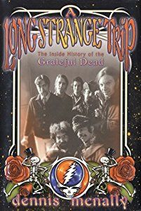 A Long Strange Trip: The Inside History of the Grateful Dead book by Dennis McNally