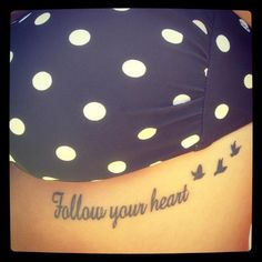 Follow your heart #tattoo #small #ink