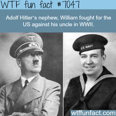Hitler's nephew fought against him in WW2 - WTF fun facts