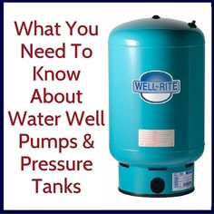 Well Water System, Water Pump System, Water Well, Water Systems, Well Water Pressure Tank, Well Pump Repair, Well Tank, Old Water Pumps, Home Maintenance Checklist