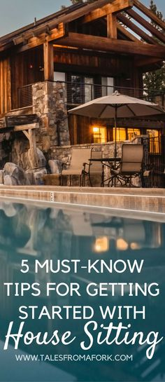 Want to land your dream house sitting gig? Then here are 5 must-know tips to get you started with house sitting. Click through to find out what they are. #3 is really fun!