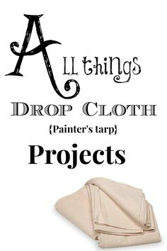 All things #dropcloth projects. Pillows, curtains, and More!