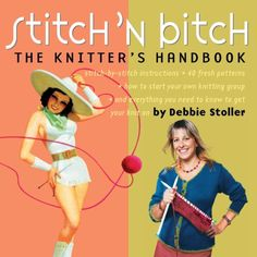 Stitch 'n Bitch: The Knitter's Handbook by Debbie Stoller https://www.amazon.com/dp/0761128182/ref=cm_sw_r_pi_dp_x_dw0syb8A9HVWP