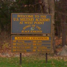 West Point Sign ~ United States Military Academy ~ West Point ~ New York ~ ~ The academy has been open since 1854.