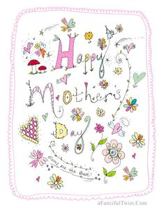 Happy Mother's Day A Fanciful Twist