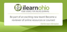 Ohio Resource Center > Home. Ohio moving toward iLearn system working to building digital resource.  (Lessons, assessments, info.)