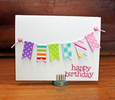 cute washi banner on card Cool Birthday Cards, Homemade Birthday Cards, Birthday Diy, Birthday Greeting Cards, Greeting Cards Handmade, Homemade Cards, Birthday Wishes, Birthday Quotes, Birthday Greetings