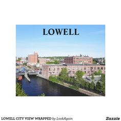 LOWELL CITY VIEW WRAPPED CANVAS PRINT
