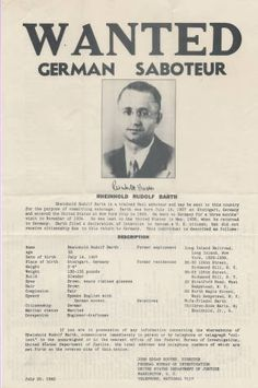 "This is an official FBI ""WANTED"" poster from 1942. The potential criminal being sought is Rheinhold Rudolf Barth, who is described as a ""trained Nazi saboteur."" Jewish Federation Council of Greater Los Angeles Collection."