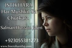 Love Marriage problem, Heath, travel, Study, black magic, business etc. Pick up your phone and call us now we are always ready to serve you best service and solve your problem any time. +923055381273 +6282111669785 salmanhussainjaferi@yahoo.com wwww.freerohaniilaj.com #IstikharaforMarriage, #HusbandWifeProblems, #MarriageProblem