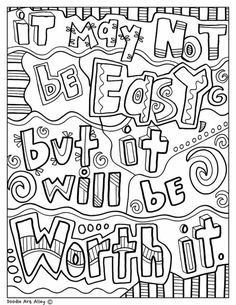 It may not be easy, but it will be worth it - Classroom Doodles from Doodle Art ., EDUCATİON, It may not be easy, but it will be worth it - Classroom Doodles from Doodle Art Alley. Quote Coloring Pages, Free Adult Coloring Pages, Colouring Pages, Printable Coloring Pages, Free Coloring, Coloring Sheets, Coloring Books, Kids Colouring, Mandala Coloring