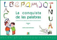 La conquista de las palabras III : Tratamiento de la dislexia y los trastornos lectoescritores. José María Marrodán Gironés. ICCE, 2008