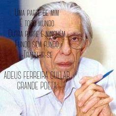 """regram @walcyrcarrasco Ferreira Gullar faleceu. Foi um grande poeta da atualidade político e inovador. Presto minha homenagem com o poema """"Traduzir-se"""" que foi musicado pelo Fagner #ferreiragullar #adeus #adeusferreiragullar #literatura #traduzirse  Uma parte de mim é todo mundo; outra parte é ninguém: fundo sem fundo.  Uma parte de mim é multidão: outra parte estranheza e solidão.  Uma parte de mim pesa pondera; outra parte delira.  Uma parte de mim almoça e janta; outra parte se espanta…"""