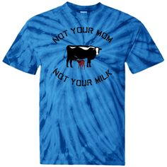 Not Your Milk Tye-Dye (youth)