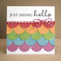 card.... don't know who made it, but it would be cute with scraps from CTMH Dotty For You paper!!