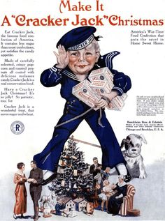 Cracker Jack advertisement published in the December 1918 issue of Saturday Evening Post magazine. Vintage Candy, Vintage Labels, Vintage Ephemera, Vintage Posters, Retro Vintage, Vintage Food, Retro Candy, Vintage Santas, Vintage Images