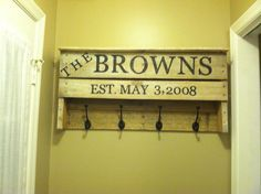 Pallet coat rack. Marking our wedding date. Love it! Thanks hubs!