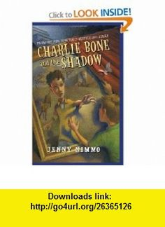 Children of the Red King #7 Charlie Bone and the Shadow (9780439846691) Jenny Nimmo , ISBN-10: 0439846692  , ISBN-13: 978-0439846691 ,  , tutorials , pdf , ebook , torrent , downloads , rapidshare , filesonic , hotfile , megaupload , fileserve