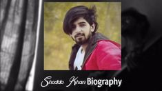 Shoddo Khan Biography, Age, Height, Birthday, Girlfriend, Songs, Contact Details Biography, Singer, Age, Birthday, Fictional Characters, Birthdays, Singers, Biography Books, Fantasy Characters