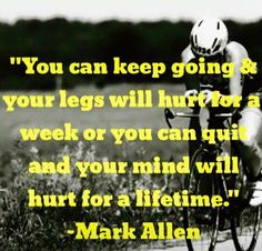 This is my #1 favorite quote when it comes to running and triathlons. When I ...
