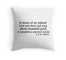 If more of us valued... Throw Pillow