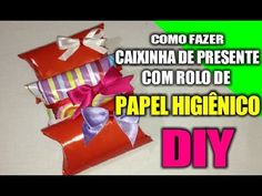 ★ Como fazer caixinha de presente com rolo de papel higiênico ♥ Presente...